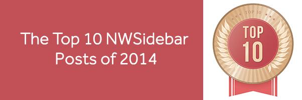 Top 10 NWSidebar posts of 2014